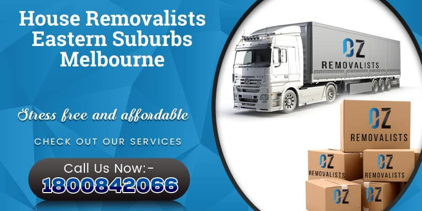House Removalists Eastern Suburbs Melbourne