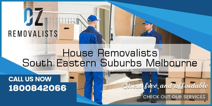 House Removals South Eastern Suburbs Melbourne