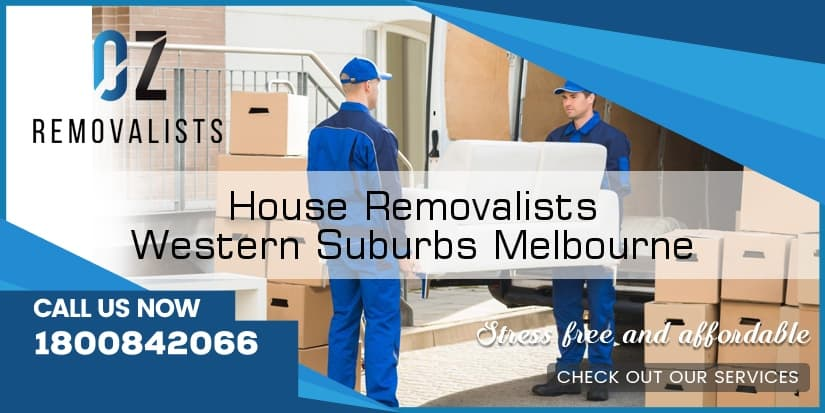 House Removals Western Suburbs Melbourne
