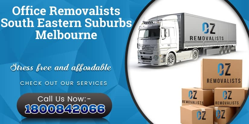 Office Removalists South Eastern Suburbs Melbourne