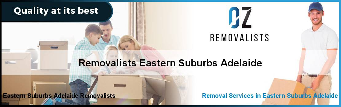 Removalists Eastern Suburbs Adelaide