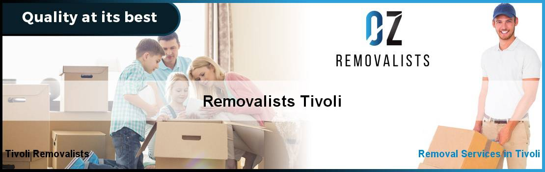 Removalists Tivoli