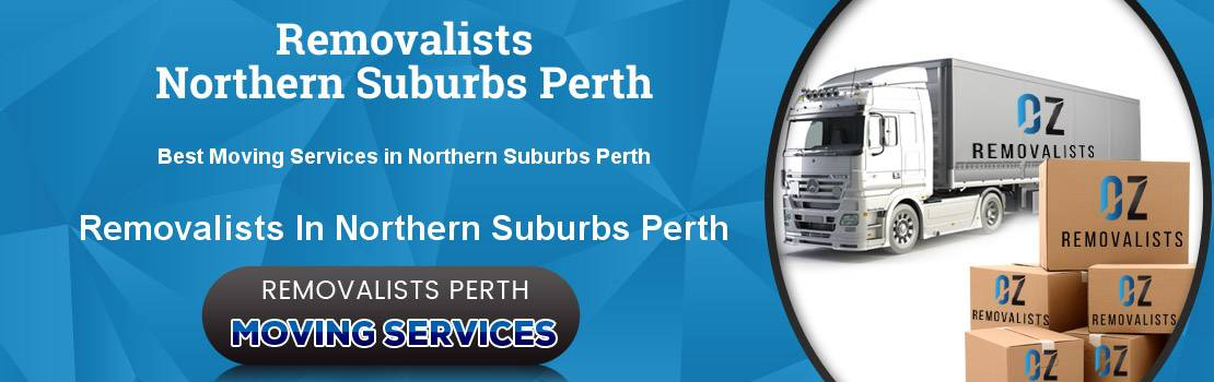 Removalists Northern Suburbs Perth